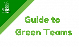 Creative Carbon Scotland's Guide to Green Teams