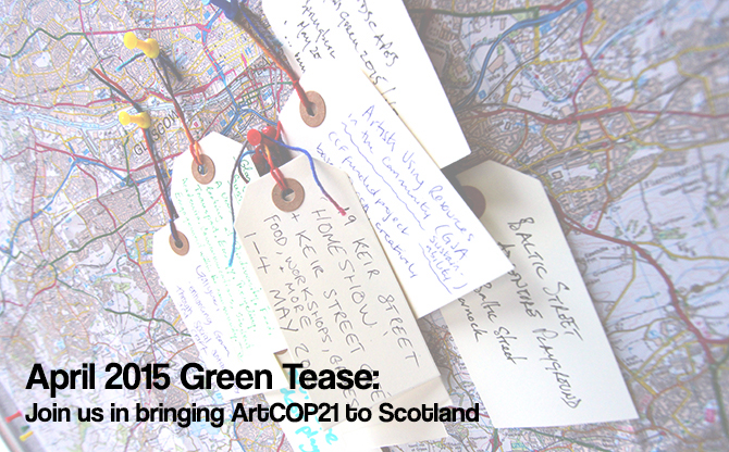 April Green Tease: ArtCOP21 Scotland