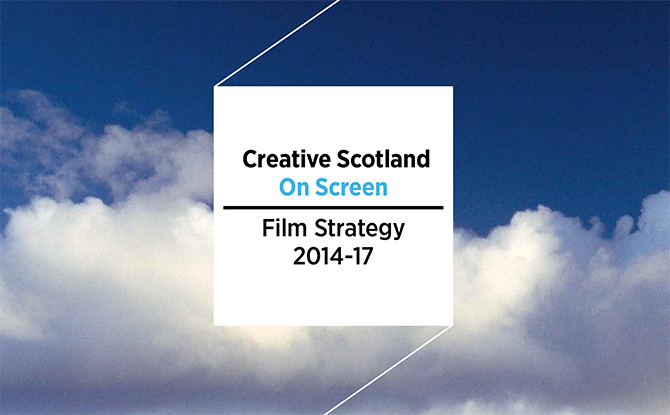 Sustainability and Film: Creative Scotland Film Strategy 2014-2017