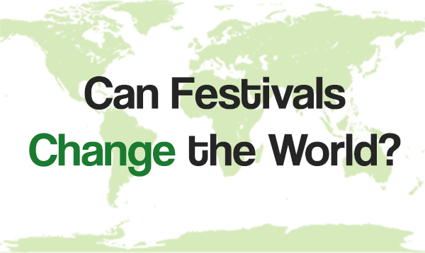 Upcoming Event: Can Festivals Change the World? with Di Robson