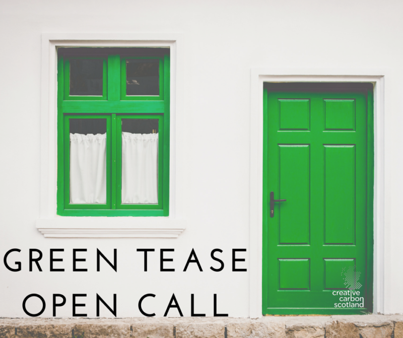 Green Tease Open Call