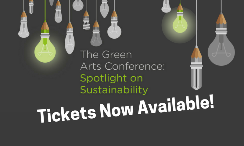 Green Arts Conference - tickets available