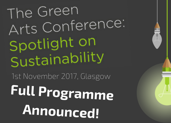 Full Programme Announced for Green Arts Conference!