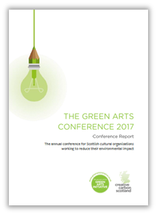 Green Arts Conference Report Published! 2