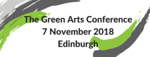 Green Arts Conference 2018: Save the Date!