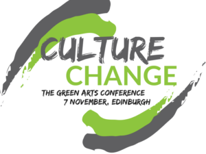 The Green Arts Conference: Culture Change