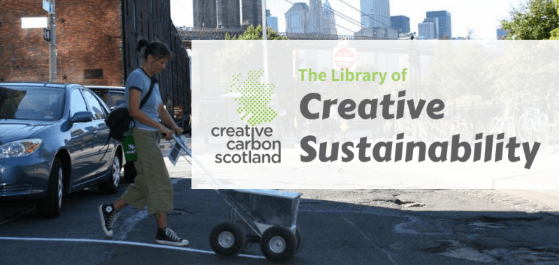 Launch of Library of Creative Sustainability: supporting collaborations with artists to achieve sustainability ambitions