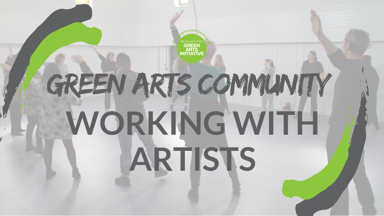 Green Arts Community: Working with Artists - image