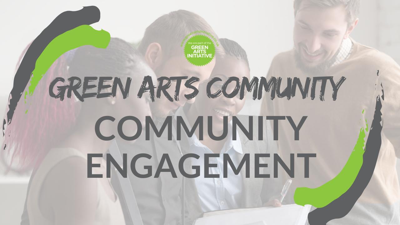 Green Arts Community: Community Engagement - image