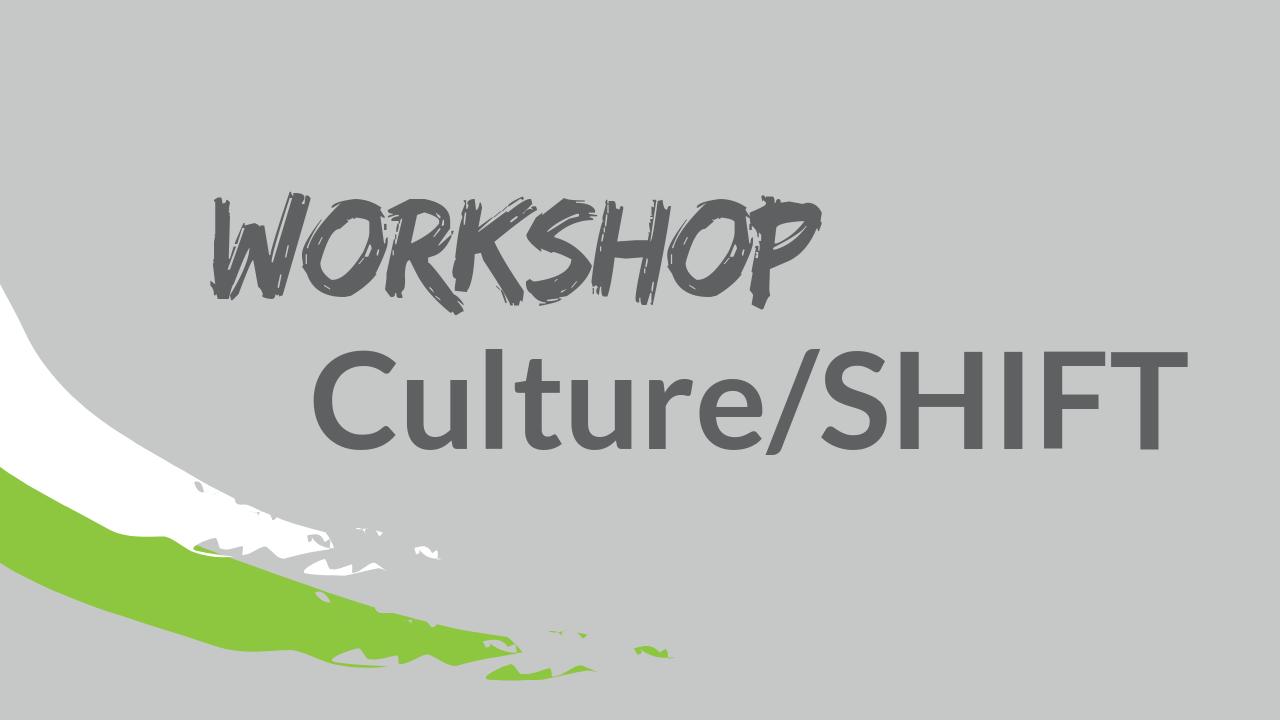 Workshop: Culture/SHIFT - image