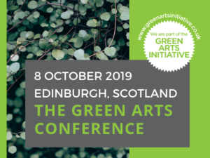 Save the Date for the 2019 Green Arts Conference - 8th October