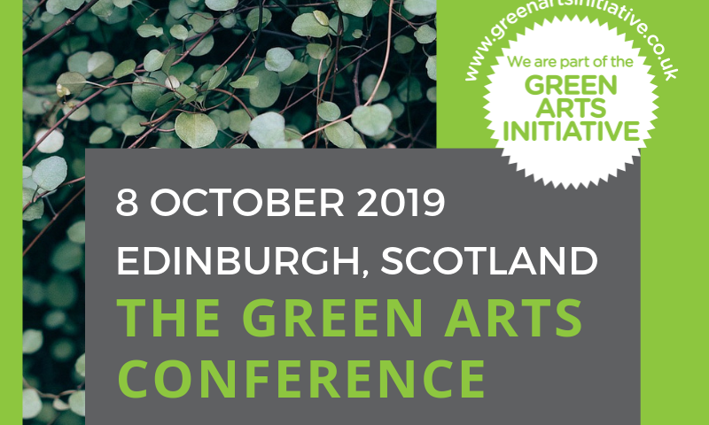 Green Arts Conference 2019: Save the Date! | Creative