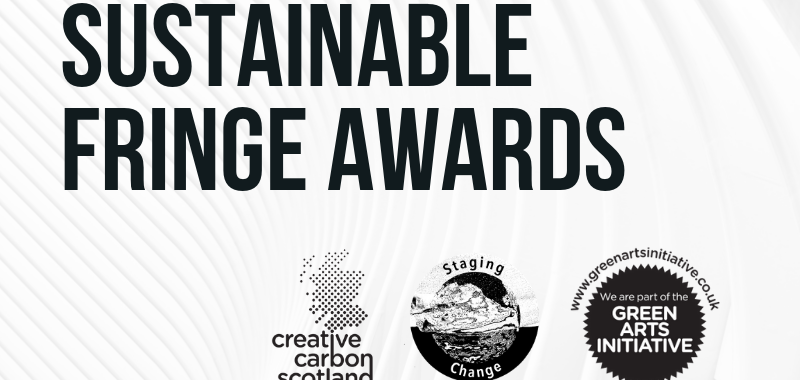 Venues and Companies Invited to Apply to the Sustainable Fringe Awards 2019