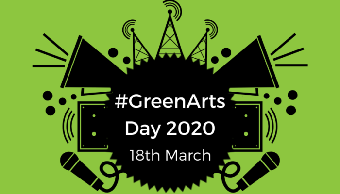 black graphic on a green background with text advertising #GreenArts Day 2020
