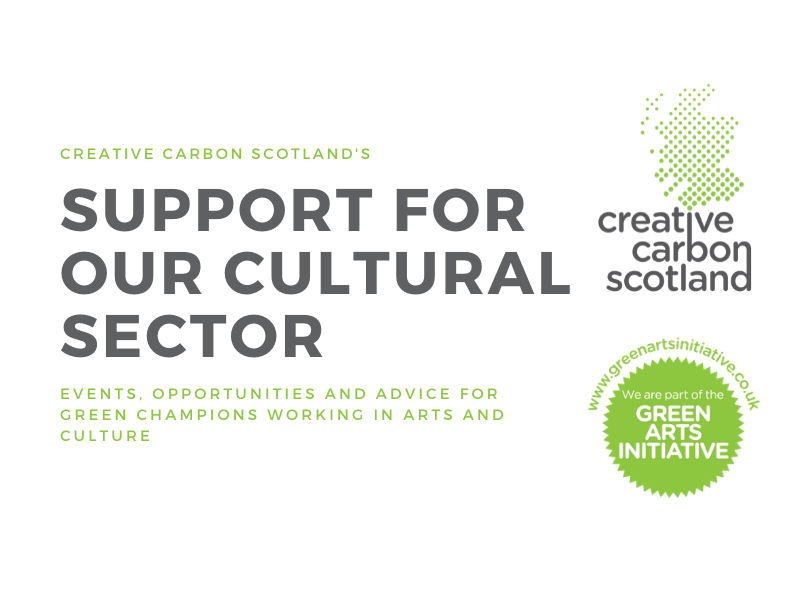 How Creative Carbon Scotland can support our cultural sector