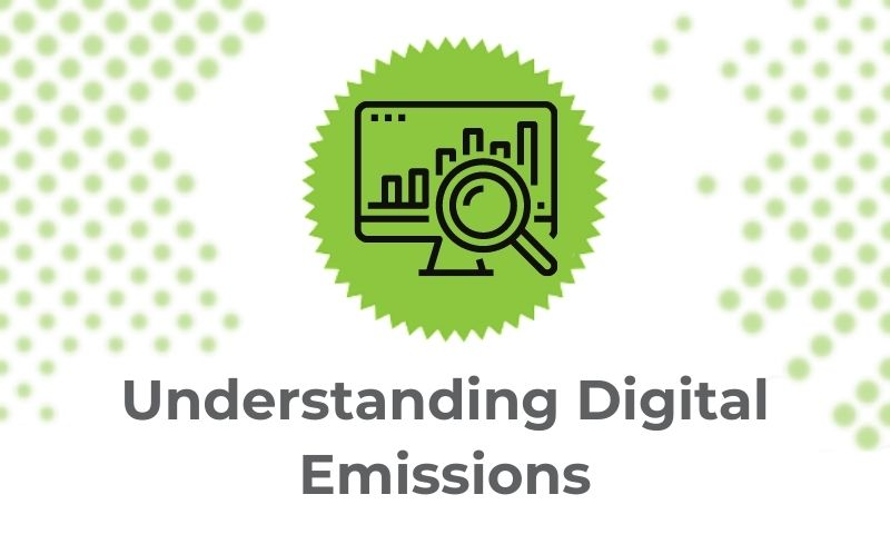 Creative Carbon Scotland's Guide to your Digital Carbon Footprint