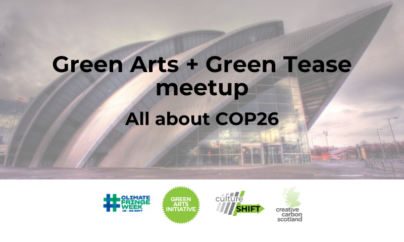 Green Tease Reflections: All about COP26